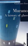 Murano - A History of Glass book cover